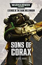 Sons of Corax (Legends of the Dark Millennium)