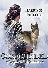 Confounded: Alasdair's Dilemma (English Edition)