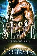 The Demon Slave (Shadow Quest Book 2): Paranormal SciFi Romance