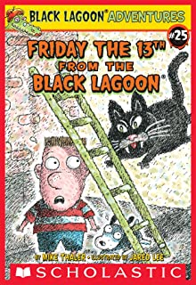 Friday the 13th from the Black Lagoon (Black Lagoon Adventures #25) (Black Lagoon Adventures series) (English Edition)
