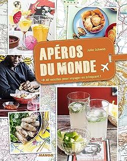 APEROS DU MONDE (CUISINE DU MONDE) (French Edition)