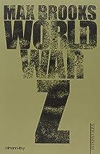 World war z - une histoire orale de la guerre des zombies