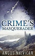 Crime's Masquerader