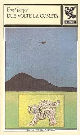 Ernst Junger- Due volte la cometa (1989)