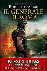 Il generale di Roma (Il destino dell'imperatore Vol. 3) Formato Kindle
