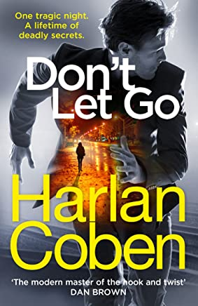 Dont Let Go: From the international #1 bestselling author (English Edition)