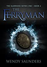 The Ferryman (The Guardians Series 1 Book 2)