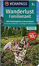 Wanderlust Familienzeit: 200 Erlebnispfade in Deutschland für kleine Entdecker und..