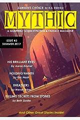 Mythic #3: Summer 2017 Kindle Edition
