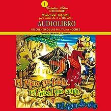 El Pájaro Que Habla, El Arbol Que Canta Y El Agua De Oro [The Talking Bird, the Singing Tree and the Golden Water]: Un cue...