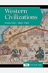 Western Civilizations (Brief Fifth Edition) (Vol. 1) Kindle Edition