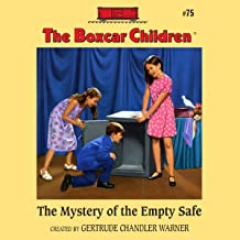 The Mystery of the Empty Safe: The Boxcar Children Mysteries, Book 75