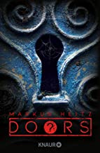 DOORS ? - Kolonie: Roman (Die Doors-Serie Staffel 1) (German Edition)