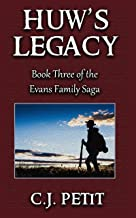 Huw's Legacy: Book Three of the Evans Family Saga
