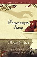 Pomegranate Soup: A Novel