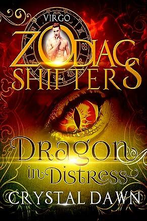 Dragon in Distress: : A Zodiac Shifters Paranormal Romance: Aries: Virgo
