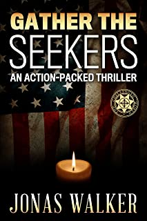 Gather The Seekers: A Supernatural Thriller (Challenged World Book 3)