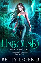 Unbound: The Cursed Trilogy, Book One