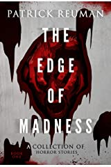 The Edge of Madness: (The Edge: Volume 1) Kindle Edition