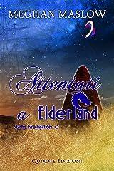 Attentati a Elderland: Starfig Investigation, Vol.2 (Italian Edition) Kindle Edition