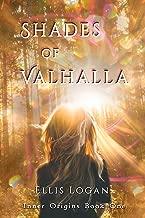 Shades of Valhalla: Inner Origins Book One
