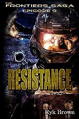 "Ep.#9 - ""Resistance"" (The Frontiers Saga) Kindle Edition"