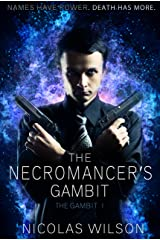 The Necromancer's Gambit (The Gambit Book 1) Kindle Edition