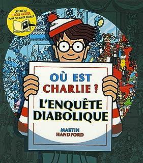 Où est Charlie ? L'enquête diabolique – Cherche-et-trouve avec une torche magique – À partir de 7 ans