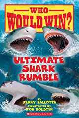Ultimate Shark Rumble (Who Would Win?) Kindle Edition