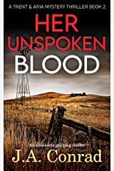 Her Unspoken Blood: An absolutely gripping thriller (Trent & Aria Mystery Thriller Book 2) Kindle Edition
