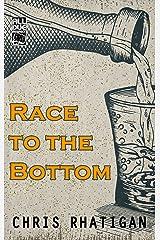Race to the Bottom Kindle Edition