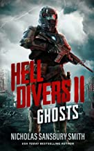 Hell Divers II: Ghosts (The Hell Divers Series Book 2)