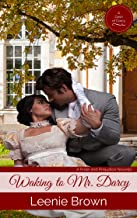 Waking to Mr. Darcy (Dash of Darcy and Companions Collection Book 2)