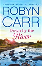 Down by the River: A Small-Town Women's Fiction Novel (A Grace Valley Novel Book 3)