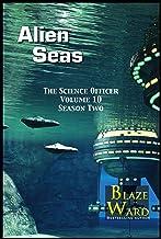 Alien Seas (The Science Officer Book 10)