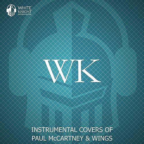 Instrumental Covers of Paul McCartney & Wings