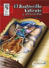 El Sastrecillo Valiente y Otros Cuentos (Spanish Edition)