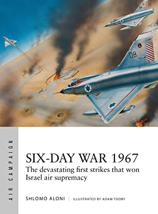5e327677c4ea Six-Day War 1967  Operation Focus and the 12 hours that changed the Middle