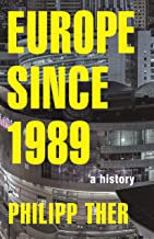 Europe since 1989: A History (English Edition)