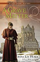 A Grave Matter (A Lady Darby Mystery Book 3)