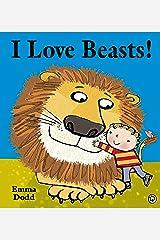 I Love Beasts! Kindle Edition