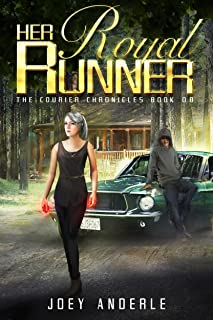 Her Royal Runner (The Courier Chronicles Book 0)