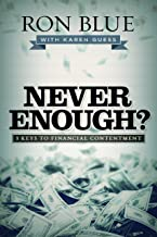 Never Enough?: 3 Keys to Financial Contentment