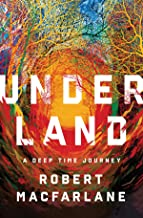 Best underland robert macfarlane Reviews