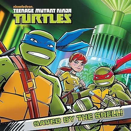 Saved by the Shell! (Teenage Mutant Ninja Turtles) - Kindle ...