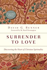 Surrender to Love: Discovering the Heart of Christian Spirituality (The Spiritual Journey) Kindle Edition
