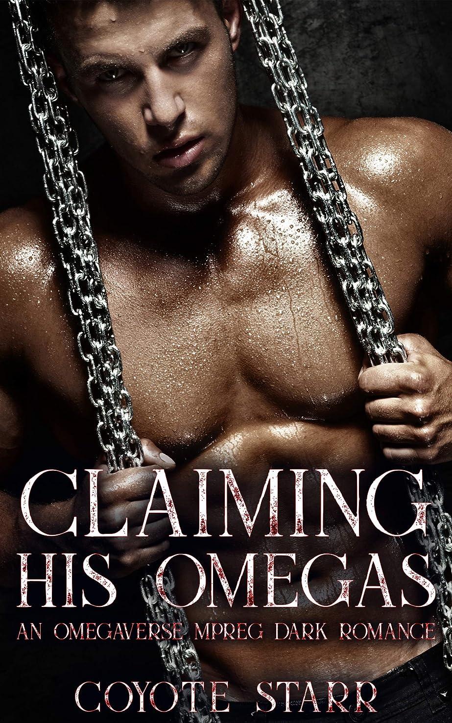 鯨アカウントシンポジウムClaiming His Omegas: An Omegaverse MPreg Dark Romance (English Edition)