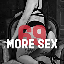 More Sex 69 – Erotic Chill Out, Sexy Vibes, Bedroom Beats, Making Love, Tantric Sex, Relax