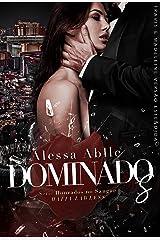 DOMINADOS: Volume ÚNICO - Travis & Madeleine (Série Honrados No Sangue) eBook Kindle