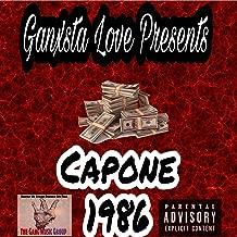 Ganxsta Love Presents Capone (1986) [Explicit]